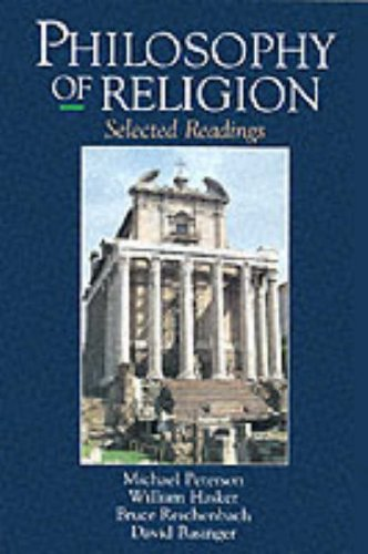 Philosophy of Religion By Edited by Michael L. Peterson