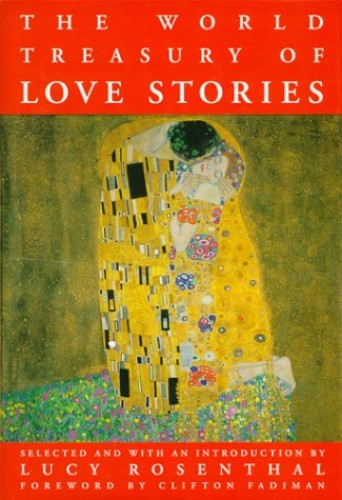 The World Treasury of Love Stories By Lucy Rosenthal