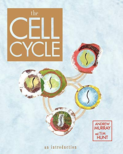 The Cell Cycle By Andrew Murray