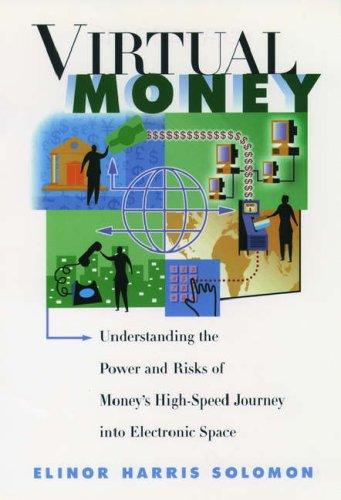 Virtual Money By Elinor Harris Solomon