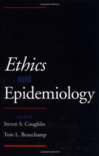 Ethics and Epidemiology By Edited by Steven S. Coughlin