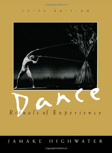 Dance: Rituals of Experience by Jamake Highwater