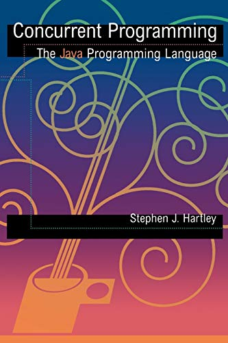 Concurrent Programming By Stephen J. Hartley