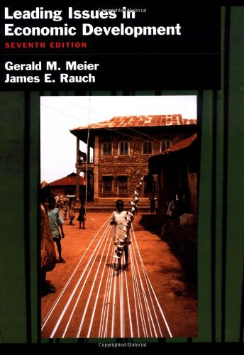 Leading Issues in Economic Development By Gerald M. Meier