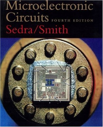 Microelectronic Circuits, 4th Ed. By Adel S. Sedra
