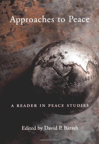 Approaches to Peace By David P. Barash