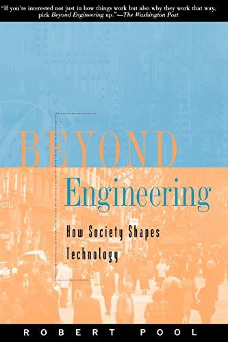Beyond Engineering By Robert Pool, Ph.D.