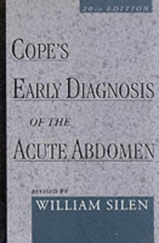 Cope's Early Diagnosis of the Acute Abdomen By Sir Zachary Cope