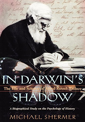 In Darwin's Shadow By Michael Shermer (Publisher, Skeptic magazine Director, Skeptics Society Columnist, Scientific American)