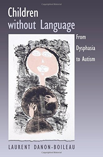 Children without Language By Laurent Danon-Boileau