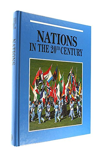 Nations in the Twentieth Century (OXFORD TWENTIETH CENTURY HISTORY SERIES) By J. E Spence