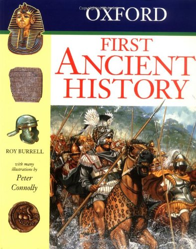 Oxford First Ancient History (Oxford First Books) By R.E.C. Burrell