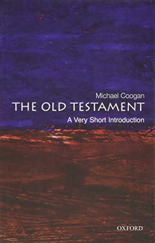 The Old Testament: A Very Short Introduction By Michael Coogan