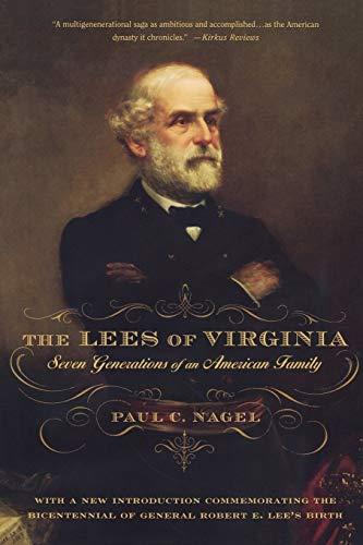 The Lees of Virginia By Paul Nagel