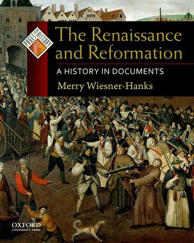 The Renaissance and Reformation By Merry Wiesner-Hanks