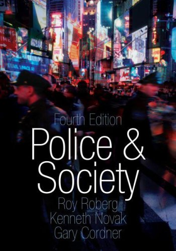 Police and Society By Roy R. Roberg