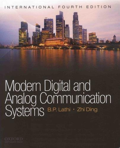 Modern Digital and Analog Communications Systems By Zhi Ding