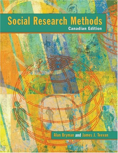 Social Research Methods Canadian Edition By Prof Alan
