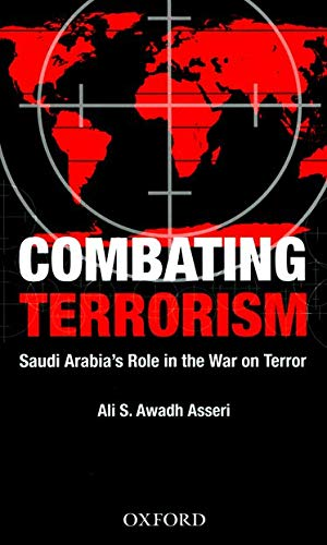 Combating Terrorism By Ali Saeed Awadh Asseri (His Excellency)