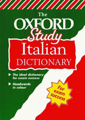 Oxford Study Italian Dictionary By Dino Bressan