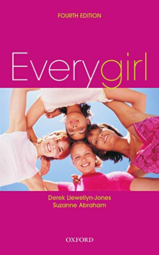 Everygirl By Derek Llewellyn-Jones, (Deceased) (Formerly at the Dept of Obstetrics and Gynaecology, University of Sydney)