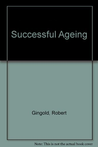 Successful Ageing By Robert Gingold