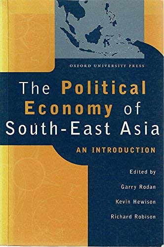 The Political Economy of Southeast Asia By Edited by Garry Rodan