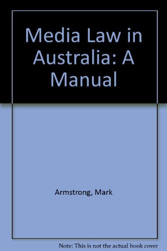 Media Law in Australia By Mark Armstrong