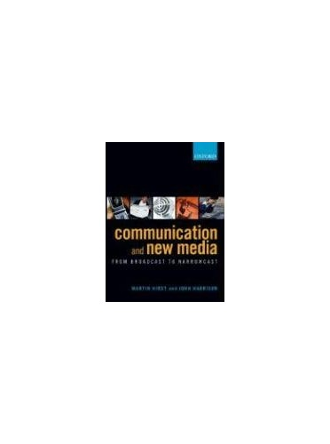 Communication and New Media By Martin Hirst