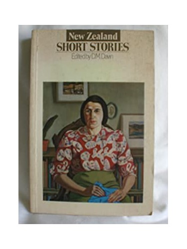 New Zealand Short Stories By Volume editor Dan Davin