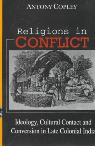 Religions in Conflict By Antony Copley