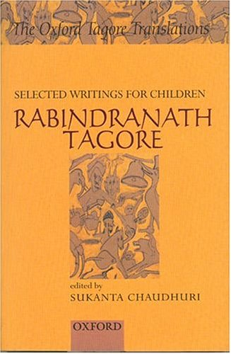 Selected Writing for Children By Edited by Sukanta Chaudhuri