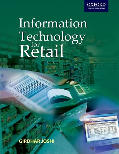 Information Technology for Retail By Girdhar Joshi (Visiting Faculty at Indian Retail School, New Delhi)