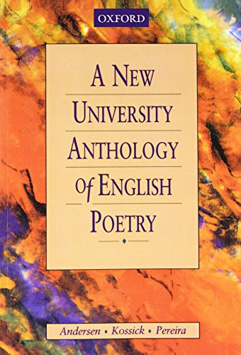 A New University Anthology of English Poetry By Edited by M. C. Andersen