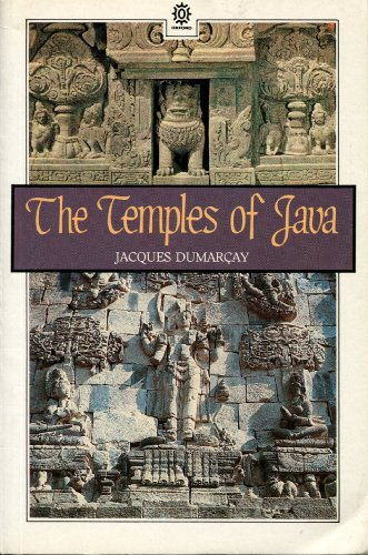 The Temples of Java By Jacques Dumarcay