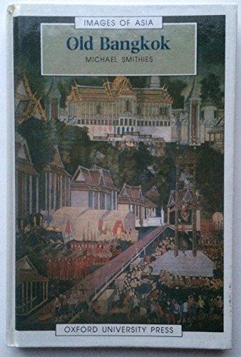 Old Bangkok By Michael Smithies