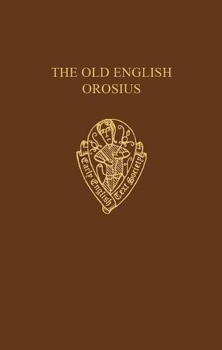 The Old English Orosius By Janet Bately