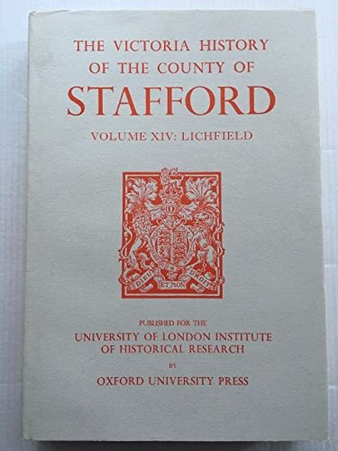 A History of the County of Stafford By Edited by M.W. Greenslade