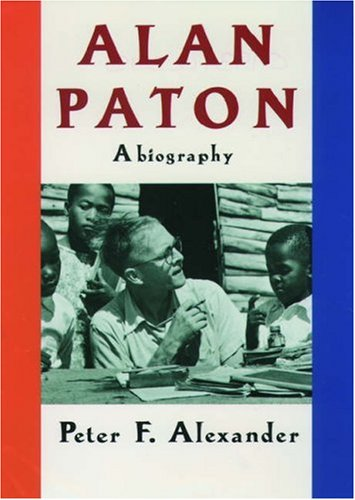 Alan Paton By Peter Alexander