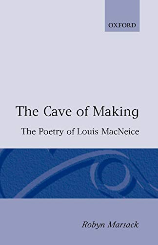 The Cave of Making By Robyn Marsack