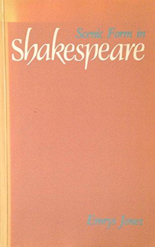 Scenic Form in Shakespeare par Emrys Jones