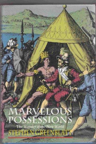 Marvelous Possessions By Stephen J. Greenblatt