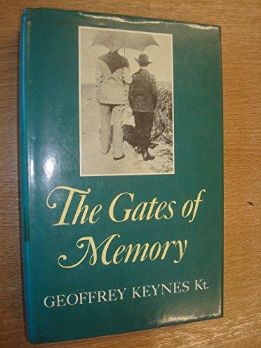 The Gates of Memory by Geoffrey Keynes