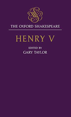 The Oxford Shakespeare: Henry V By William Shakespeare