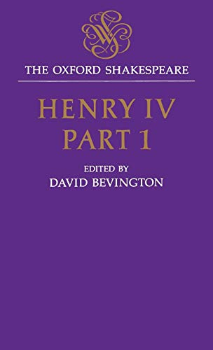 The Oxford Shakespeare: Henry IV, Part One By William Shakespeare