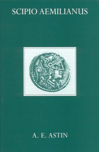 Scipio Aemilianus By A.E. Astin (The Queen's University of Belfast)