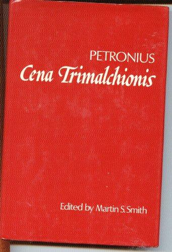 Cena Trimalchionis By Petronius Arbiter