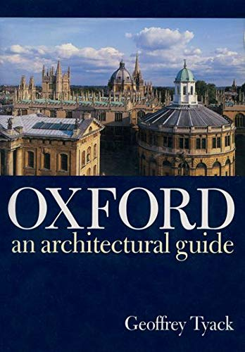 Oxford By Geoffrey Tyack (Director, Director, Stanford University Centre in Oxford)