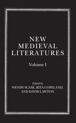New Medieval Literatures By Wendy Scase (Geoffrey Shepherd Professor of Medieval English Literature, Geoffrey Shepherd Professor of Medieval English Literature, University of Birmingham)