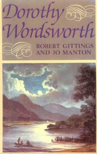 Dorothy Wordsworth By Robert Gittings